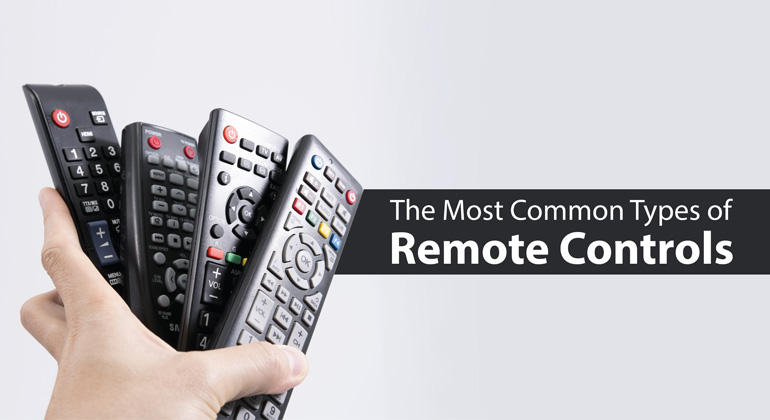The Most common types of Remote Control