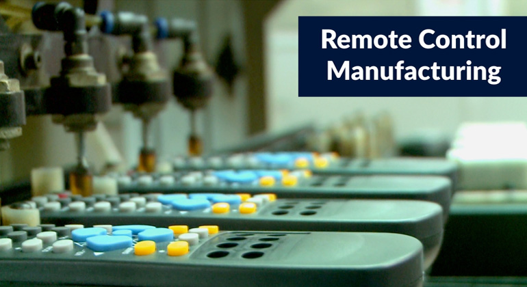 Remote Control Manufacturing Process